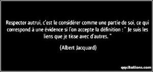 Respecter autrui Albert Jacquard1