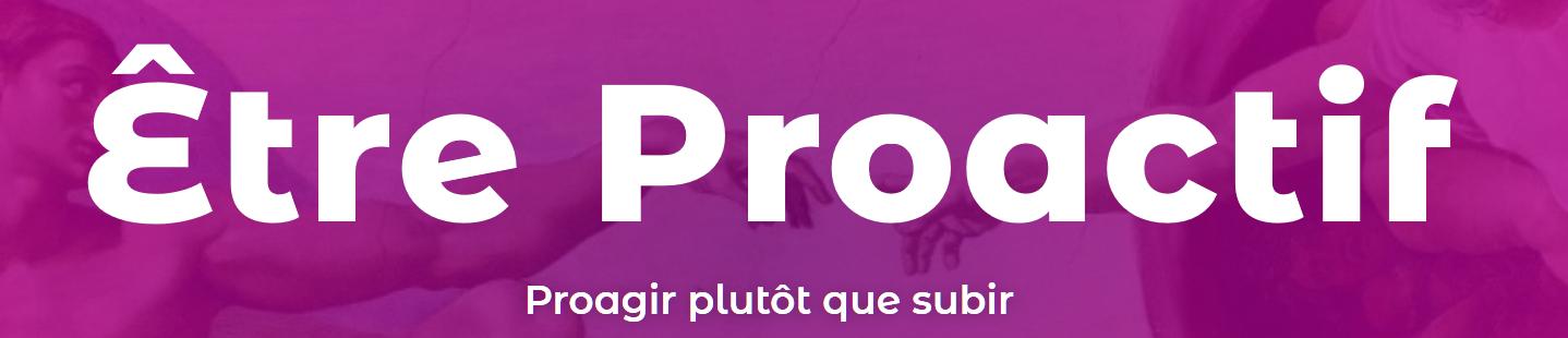 Être proactif Bannière site